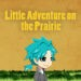 2D, Action, adventure, Infinite Madaa, Little Adventure on the Prairie, Little Adventure on the Prairie Review, Platformer, PS Vita, PS Vita Review, Rating 1/10