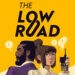 adventure, casual, indie, Nintendo Switch Review, Point & Click, point and click, Puzzle, Rating 9/10, retro, Switch Review, The Low Road, The Low Road Review, XGen Studios