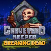 adventure, crafting, Gore, Graveyard Keeper, Graveyard Keeper Breaking Dead, Graveyard Keeper Breaking Dead Review, Graveyard Keeper Review, indie, Lazy Bear Games, Mystery, Pixel Graphics, PS4, PS4 Review, Rating 7/10, RPG, sandbox, simulation, Story Rich, tinyBuild Games, Violent
