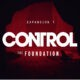 505 Games, Action, Action & Adventure, adventure, Control, Control Review, Control: The Foundation, Control: The Foundation Review, Female Protagonist, PS4, PS4 Review, Rating 6/10, Remedy Entertainment, Sci-Fi, Video Game, Video Game Review